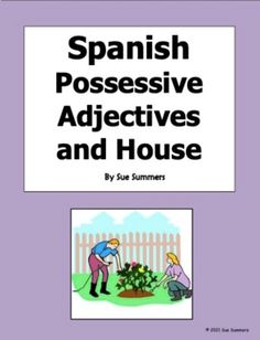 Spanish Possessive Adjectives and House Vocabulary - Posesivos y Casa