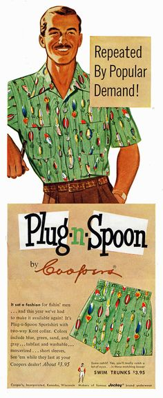 Coopers Plug-n-Spoon menswear, Putting fish hook images that close to the groin makes me, umm, squeamish. Vintage Advertisements, Vintage Ads, Vintage Prints, 1950s Fashion Menswear, Urban Fashion, Mens Fashion, Vintage Outfits, Vintage Fashion, Fashion Marketing