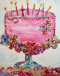 'Happy Cake' by Tricia Robinson Happy Birthday Quotes, Happy Birthday Images, Happy Birthday Greetings, Birthday Messages, Birthday Pictures, Happy Birthday Me, It's Your Birthday, Art Birthday Cake, 22nd Birthday