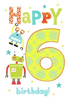 6th Birthday Boys, Birthday Wishes For Kids, Happy Birthday Kids, Happy Birthday Messages, Art Birthday, Happy Birthday Quotes, Happy Birthday Greetings, Birthday Numbers, Birthday Pictures