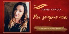 Romance and Fantasy for Cosmopolitan Girls: BlogTour: Aspettando... PER SEMPRE MIA di Jennifer...