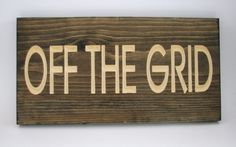 Rustic Carved Wood Sign Off the Grid by RCOriginalsGallery on Etsy