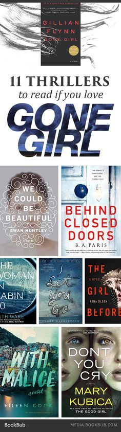 If you love thrillers, check out these 11 books that could be the next Gone Girl. ~ Book Bub