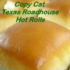 Copy Cat Texas Roadhouse Hot Rolls