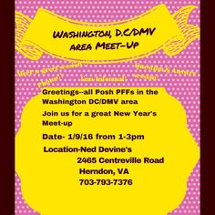 ‼️MEET-UP UPDATE-Please RSVP‼️ Hi Fellow Poshers in the Washington DC, Virginia, and Maryland area. We are having a Meet-up! Please join us at Ned Devine's in Herndon, VA on 1/9/16 from 1-3 pm. Just an informal gathering to meet and network with other Fellow Poshers!  I am really looking forward to meeting everyone.  Please like this listing and don't forget to RSVP!  See you Jan 9th! Other