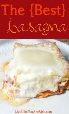 This is the best lasagna ever.