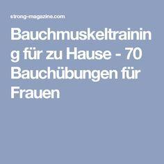 Bauchmuskeltraining für zu Hause - 70 Bauchübungen für Frauen