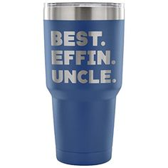 ArtsyMod BEST EFFIN UNCLE Premium Vacuum Tumbler, PERFECT FUNNY GIFT for Favorite Uncle from Niece, Nephew! Humorous Gift, Attractive Water Tumbler, 30oz. (Blue) #ArtsyMod #BEST #EFFIN #UNCLE #Premium #Vacuum #Tumbler, #PERFECT #FUNNY #GIFT #Favorite #Uncle #from #Niece, #Nephew! #Humorous #Gift, #Attractive #Water #(Blue)