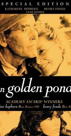 Directed by Mark Rydell.  With Katharine Hepburn, Henry Fonda, Jane Fonda, Doug McKeon. Norman is a curmudgeon with an estranged relationship with his daughter Chelsea. At Golden Pond, he and his wife nevertheless agree to care for Billy, the son of Chelsea's new boyfriend, and a most unexpected relationship blooms.