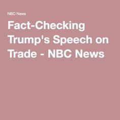 Fact Checking Trump S Speech On Trade