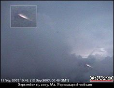 2003 - Mexico - September 11. The great UFO photo was taken by a webcam which monitors the historic Mt. Popocatapeti in Mexico.