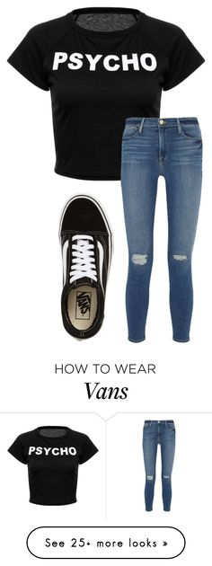 """""""WELCOME BACK LAUREN!!!"""" by annayalee-gerber on Polyvore featuring Frame and Vans"""