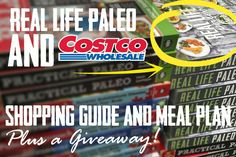 Real Life Paleo is now available at all Costco stores throughout the U.S., and to celebrate we have your Real Life Paleo shopping guide and meal plan!
