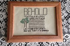 Subversive Cross Stitch-Behold the field in by TheSisterShopOK