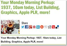 Your Monday Morning Perkup: 1937, 10am today, List Building, Graphics, Apple PLR, more!