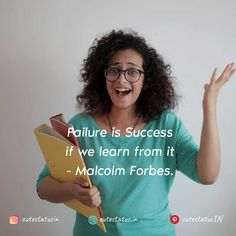 Failure is Success if we learn from it. -Malcolm Forbes #Life #LifeQuotes #LifeStatus #Failure #Success #Learn Positive Quotes For Life, Good Life Quotes, Positive Thoughts, Cute Statuses, Life Status, This Is Us Quotes, Successful People, New Beginnings, Be Yourself Quotes