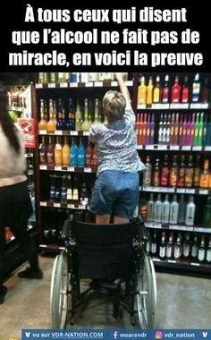 L'alcool fait bien des miracles..