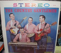 COUNTRY GENTLEMEN (CROWN) P/NM VINYL Record CST276 CALDWELL SADDLE TRAMPS #RC01 #EarlyCountry