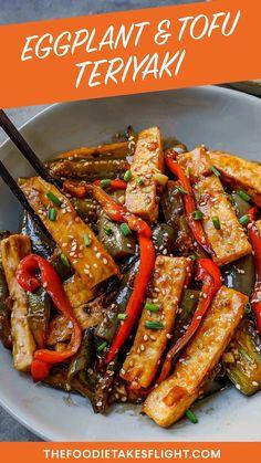 Eggplant and Tofu Teriyaki (Vegan Recipe) – The Foodie Takes Flight Eggplant Tofu Recipe, Vegan Eggplant Recipes, Tofu Recipes, Asian Recipes, Vegetarian Recipes, Cooking Recipes, Vegetarian Dinners, Dinner Recipes, Easy Homemade Recipes