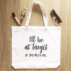 I'll be at Target  White Canvas Tote by AriaPaperie on Etsy