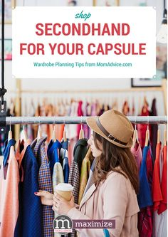 How to Shop Secondhand For a Capsule Wardrobe from MomAdvice.com- this post can save you hundreds of dollars!