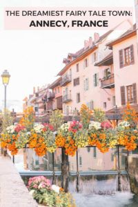 Looking for the dreamiest fairytale town in Europe? Annecy, France is the cutest medieval village with stunning views of the French Alps and Lake Annecy. The perfect day trip from Geneva and Lyon and the perfect romantic getaway