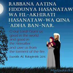 Beautiful Dua from Surah Al Baqarah 201 Islam Hadith, Allah Islam, Islam Quran, Alhamdulillah, Prayer Verses, Quran Verses, Quran Quotes, Qoutes, Beautiful Islamic Quotes