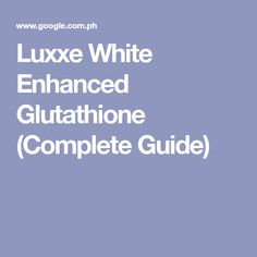 Luxxe White is an Enhanced Glutathione. Luxxe White helps support the body's own production and preservation of glutathione. Whitening Soap, Grape Seed Extract, Even Skin Tone, Fair Skin, Whiten Skin, Lotion, Health, Products, Health Care