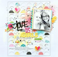 "Love Us Girls by Missy Whidden uses ""The Half of It"" cut file from The Cut Shoppe."