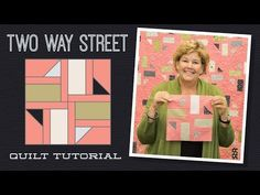 MSQC Tutorial - Two Way Street Quilt