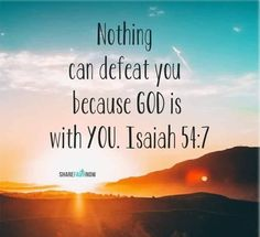 Bible Verse Of The Day:Nothing can defeat you because God is with you. Biblical Quotes, Religious Quotes, Bible Verses Quotes, Encouragement Quotes, Spiritual Quotes, Faith Quotes, Healing Quotes, Prayer Scriptures, Bible Prayers