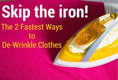 BrightNest | Skip the Iron! The 2 Fastest Ways to De-Wrinkle Clothes