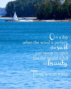 Rumi Quote - Inspirational Quote Photography - Peaceful Sailboat on the Lake - Wall Art. $30.00, via Etsy.