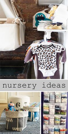 A list of great ideas to help you organize your Nursery!