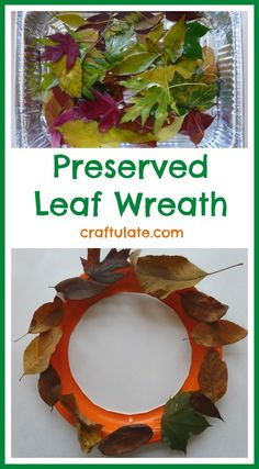 Preserved Leaf Wreath - a kids craft for the fall