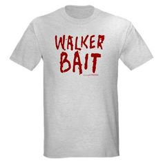 Walker Bait T-Shirt