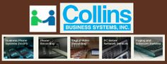 Need help with your Voice and Data Systems? Collins Business Systems provides sales, service and support for business phone systems, VoIP solutions, voice and data cabling, paging and intercom systems, phone recording solutions with agent evaluation, digital dictation systems, voice recognition, court and meeting recording, digital video recording and PC/Server support.