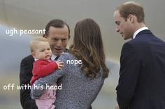 Prince George doesn't like Tony Abbott.  Good judge of character