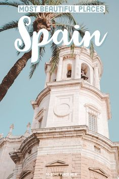 Spain beautiful destinations to visit | Spain travel guide with best places to add to your bucketlist | Spain travel guide Madrid Barcelona Ibiza beaches North Spain | south of Spain Andalusia Seville Valencia Granada and more #spain #beautifulplacesintheworld #beautifulplace