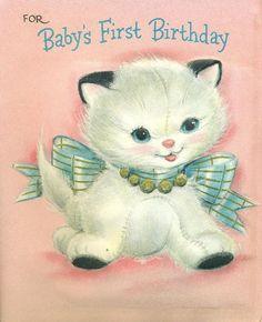 1957 Hallmark Greeting Card Baby's First Birthday Vintage Birthday Cards, Vintage Cards, Vintage Postcards, Vintage Images, Hallmark Greeting Cards, Old Greeting Cards, Cat Birthday, Baby First Birthday, Happy Birthday