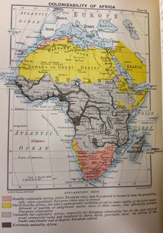 Colonizability of Africa, 1899  Be sure to read the key at the bottom.   http://www.reddit.com/r/MapPorn/comments/2n56b2/colonizability_of_africa_1899_11201600/