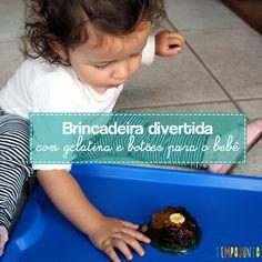 Brincadeira com gelatina e botões para o bebê!