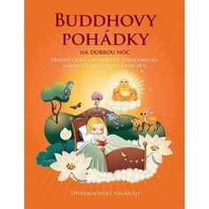 Buddha at Bedtime: Tales of Love and Wisdom for You to Read with Your Child to Enchant, Enlighten and Inspire Toddler Books, Childrens Books, Child Face, Nightlights, Kids Writing, Stories For Kids, Social Science, Book Recommendations, Bedtime