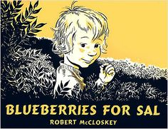 Blueberries For Sal - Classic Book Round Up | Moomah the Magazine