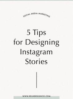 5 tips for designing IG stories Social Media Plattformen, Social Media Graphics, Social Media Marketing, Business Marketing, Content Marketing, Marketing Strategies, Marketing Plan, Social Networks, Internet Marketing