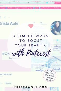 How to Boost Traffic with Pinterest   Krista Aoki, a lifestyle & travel blog. promote your posts using pinterest to effectively boost your blog traffic! social media tips, tailwind tribes, free growth, boardbooster, pinterest group boards