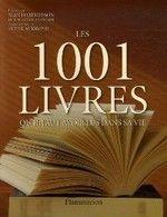 Les 1001 livres qu'il faut avoir lus dans sa vie