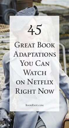45 Great Book Adaptations You Can Watch on Netflix Right Now Netflix and chill with these 45 certified fresh book adaptations! Netflix Shows To Watch, Good Movies On Netflix, Movie To Watch List, Tv Series To Watch, Netflix Tv, Good Movies To Watch, Netflix And Chill, Netflix Hacks, Netflix Dramas