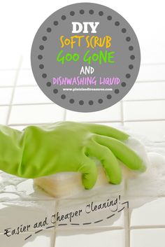 Save money, time and get your house sparkly clean!! Homemade goo gone, soft scrub and dishwashing liquid all in one place, because with kids, life gets messy!