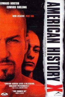 American History X- A former neo-nazi skinhead tries to prevent his younger brother from going down the same wrong path that he did.